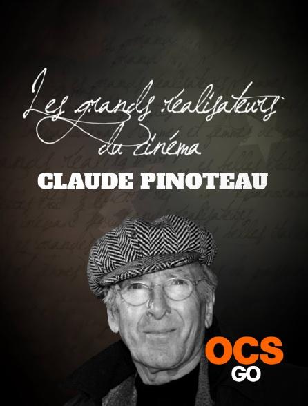 OCS Go - Les grands réalisateurs du cinéma : Claude Pinoteau