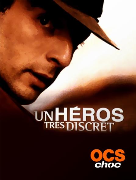 OCS Choc - Un héros très discret