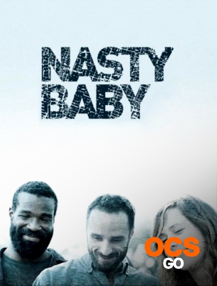 OCS Go - Nasty Baby
