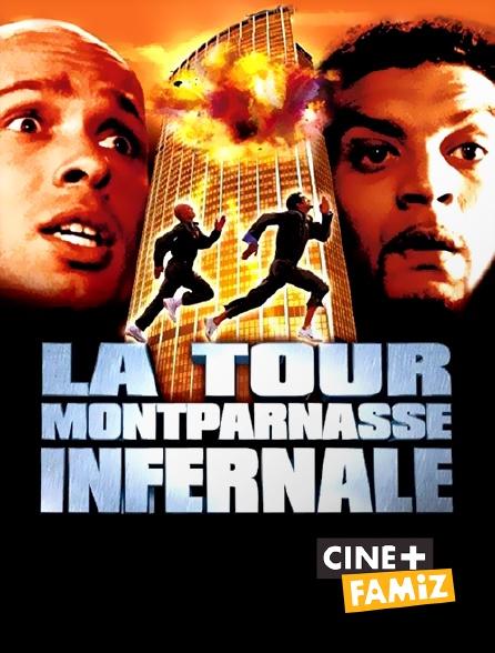 Ciné+ Famiz - La Tour Montparnasse infernale