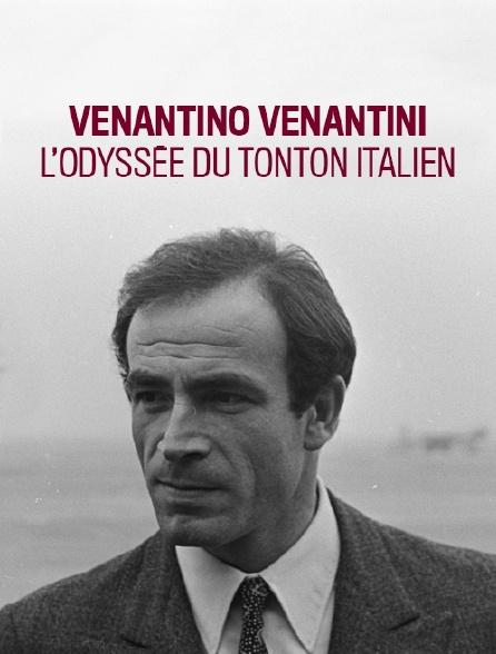 Venantino Venantini, l'odyssée du tonton italien