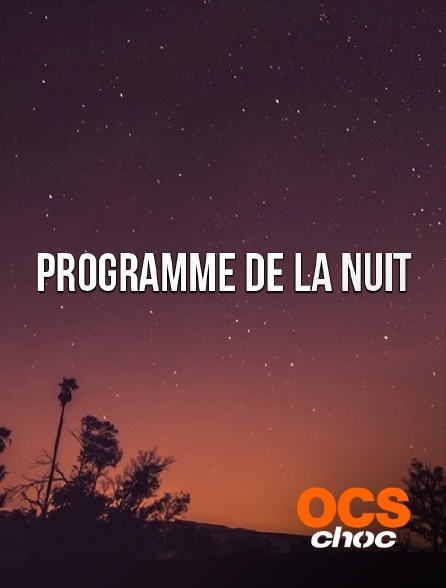 OCS Choc - Interruption des programmes