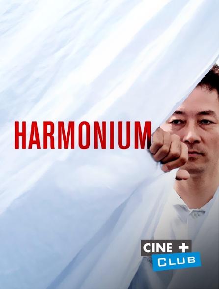 Ciné+ Club - Harmonium
