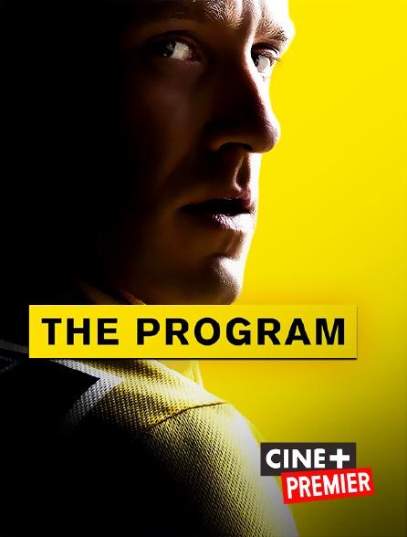Ciné+ Premier - The Program