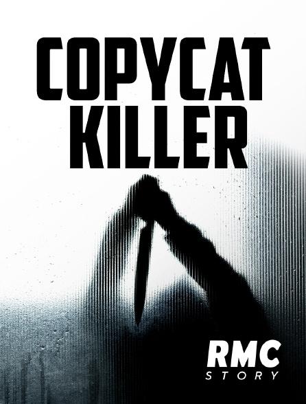 RMC Story - COPYCAT KILLER