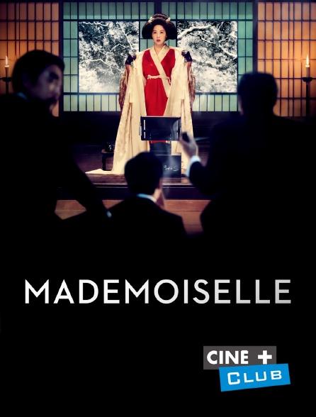 Ciné+ Club - Mademoiselle