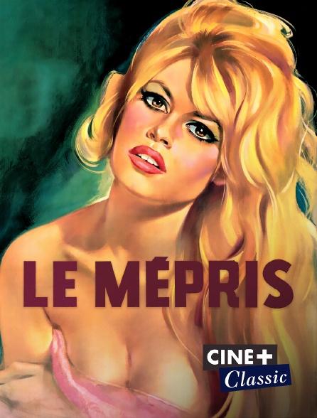 Ciné+ Classic - Le mépris