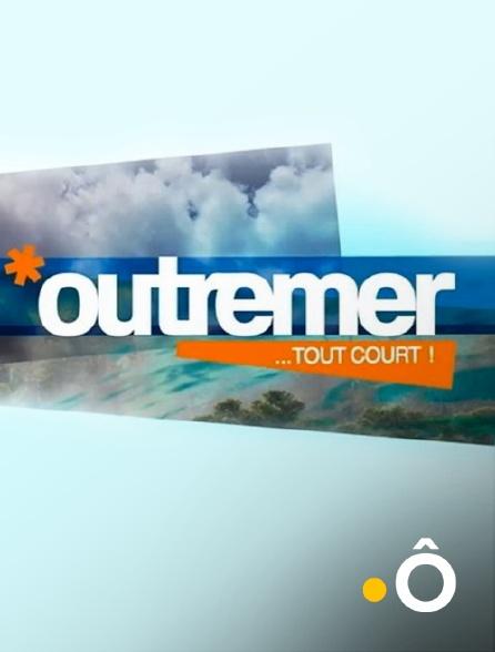 France Ô - Outremer tout court