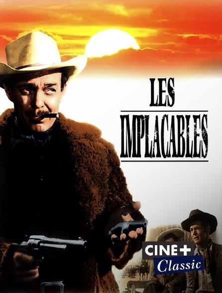Ciné+ Classic - Les implacables