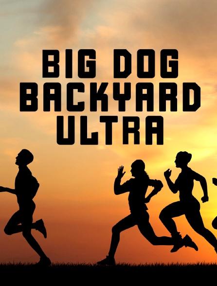 Big Dog Backyard Ultra