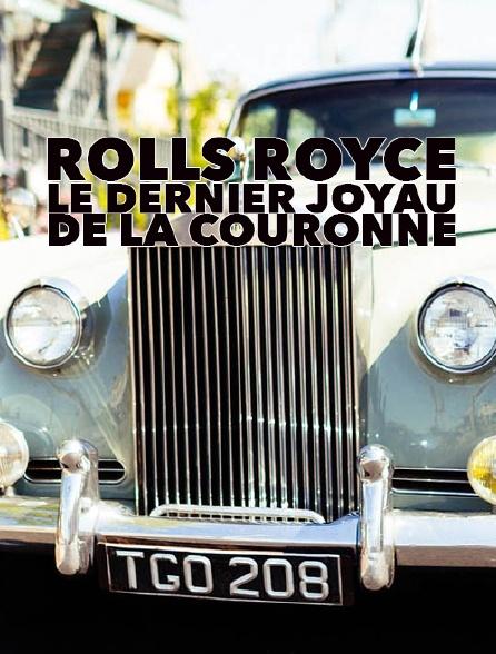 Rolls Royce, le dernier joyau de la couronne