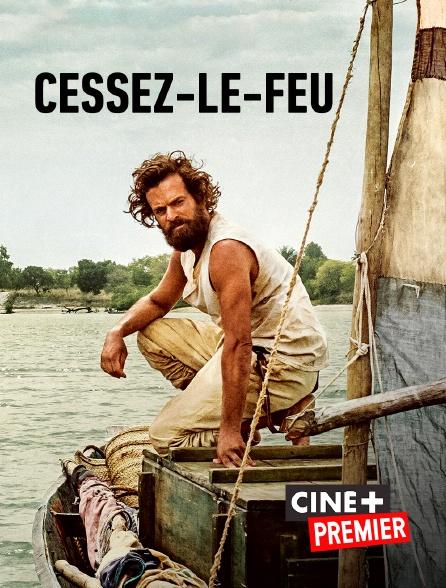 Ciné+ Premier - Cessez-le-feu