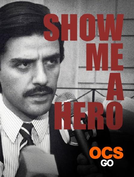 OCS Go - Show Me a Hero