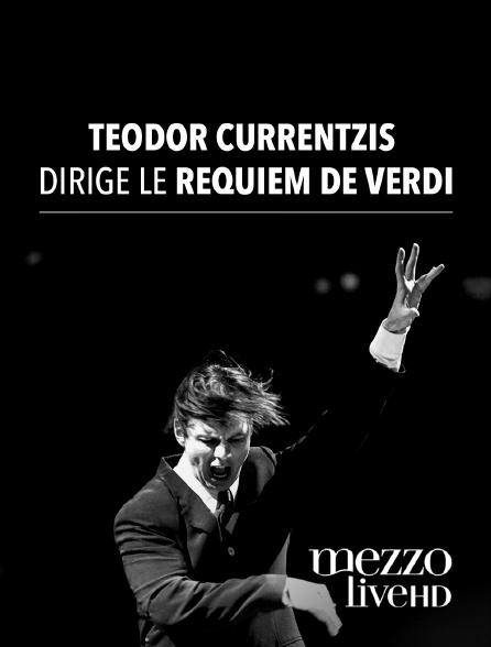 Mezzo Live HD - Teodor Currentzis dirige le Requiem de Verdi