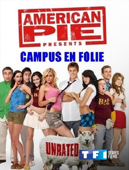 TF1 Séries Films - American Pie Presents : Campus en folie