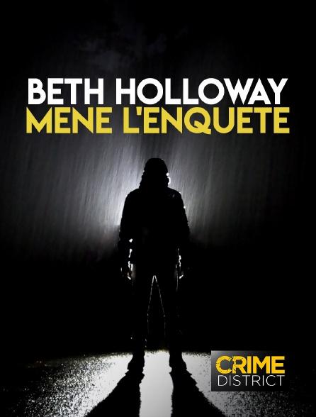 Crime District - Beth Holloway mène l'enquête