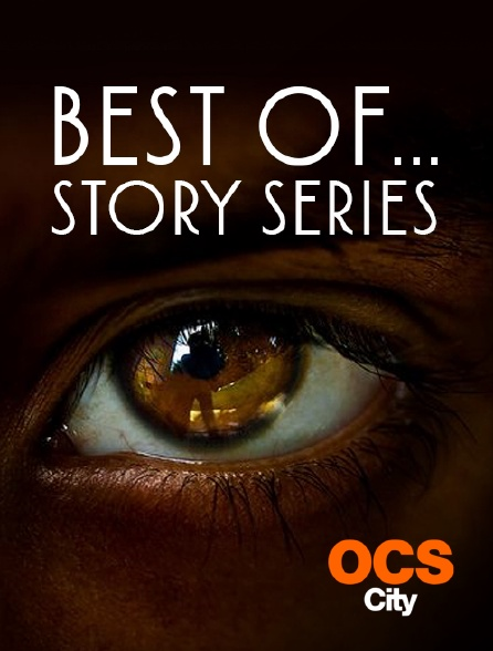 OCS City - Best Of... Story Series