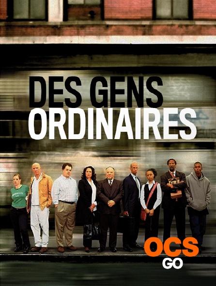 OCS Go - Des gens ordinaires