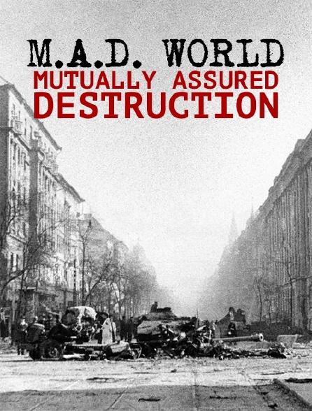 M.A.D. World - Mutually Assured Destruction