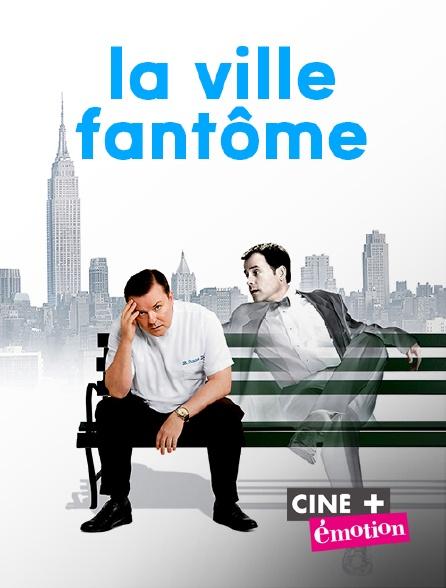 Ciné+ Emotion - La ville fantôme