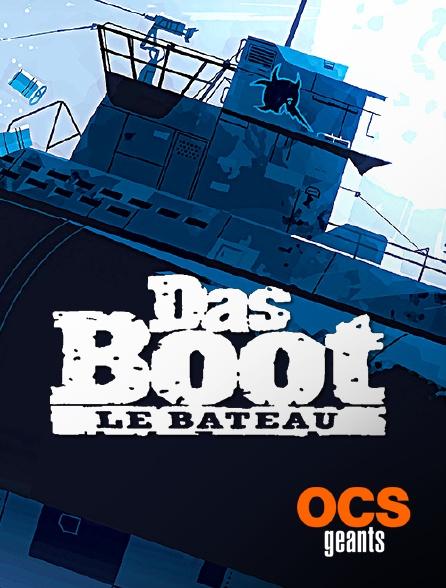 OCS Géants - Das Boot : Le bateau