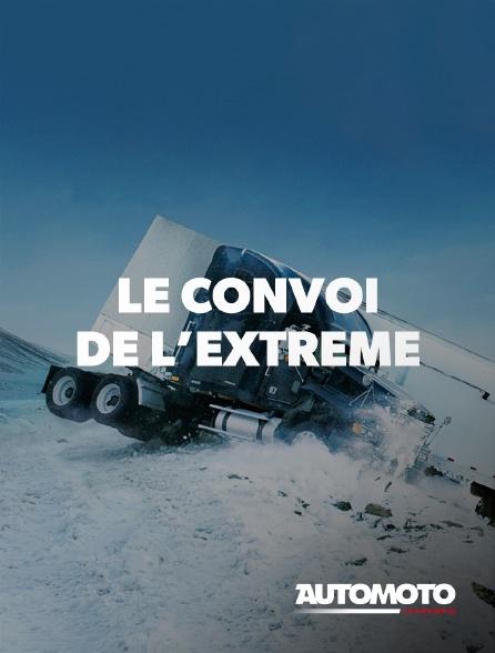 Automoto - Le convoi de l'extrême