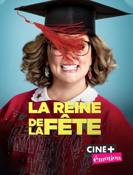 Ciné+ Emotion - La reine de la fête