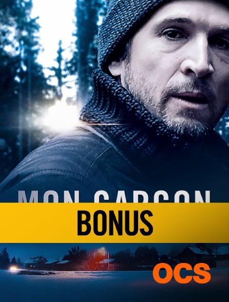 "OCS - Mon garçon"" : Bonus"