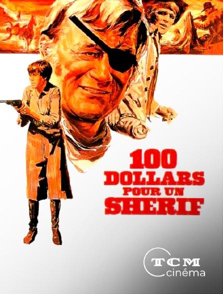 TCM Cinéma - Cent dollars pour un shérif