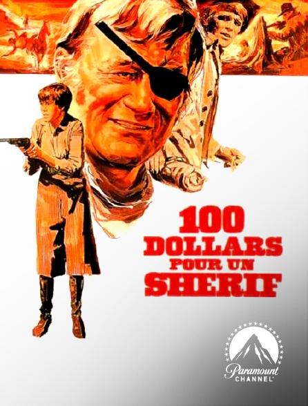 Paramount Channel - Cent dollars pour un shérif