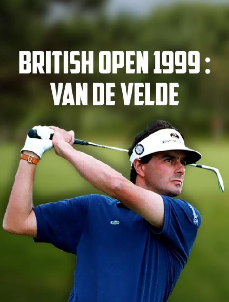 British Open 1999 : Van de Velde