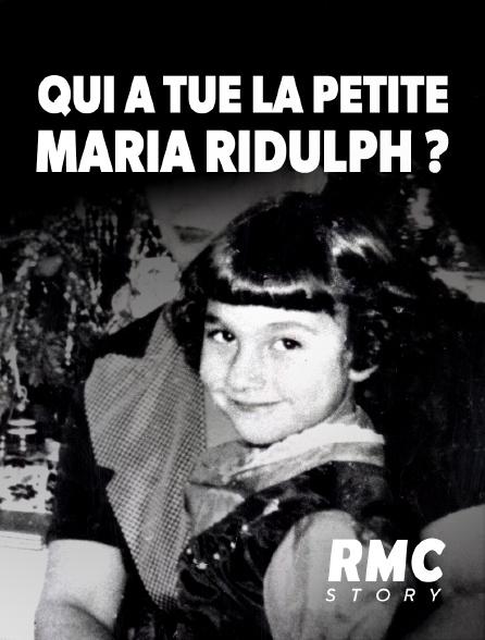 RMC Story - Qui a tué la petite Maria Ridulph ?