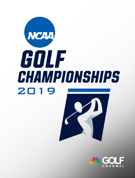 Golf Channel - NCAA Golf Championships 2019