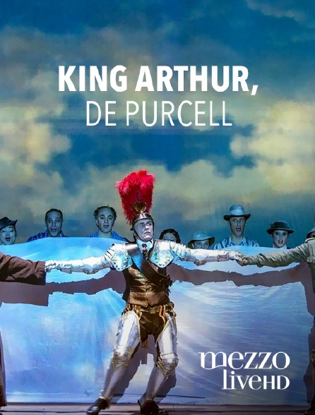 Mezzo Live HD - King Arthur, de Purcell