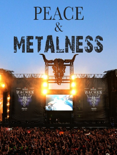 Peace and metalness