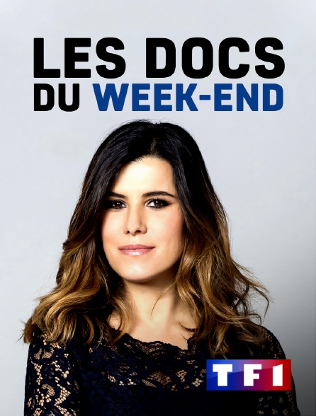 TF1 - Les docs du week-end