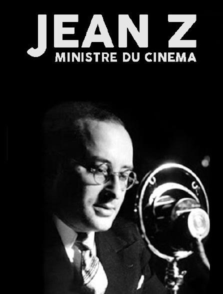 Jean Z, «ministre du cinéma»