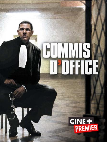 Ciné+ Premier - Commis d'office