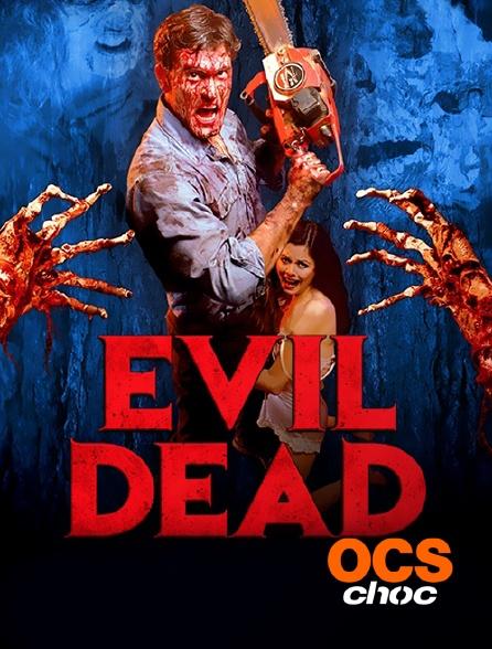 OCS Choc - Evil Dead