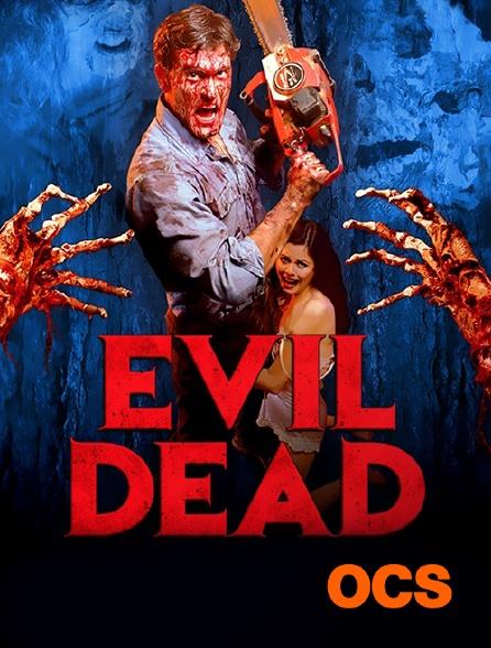 OCS - Evil Dead