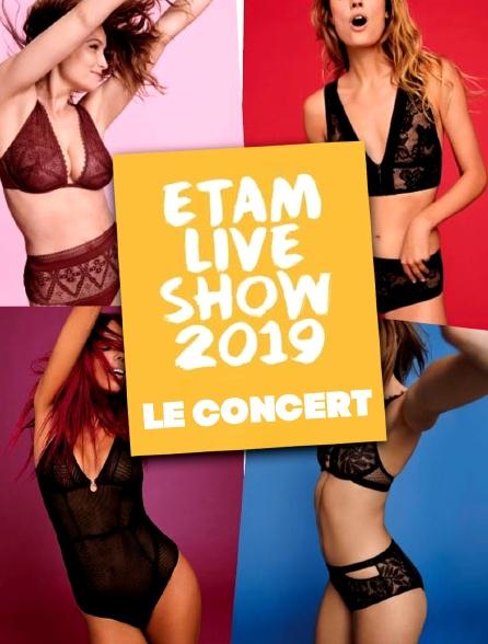 Etam Live Show le concert 2019