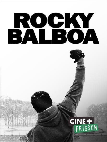 Ciné+ Frisson - Rocky Balboa