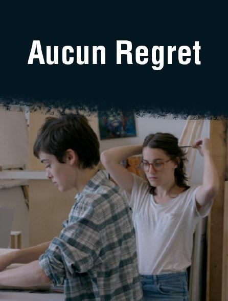 Aucun regret
