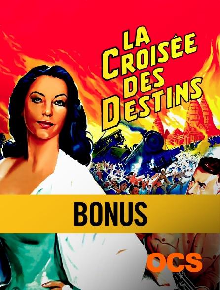 OCS - La croisée des destins : bonus