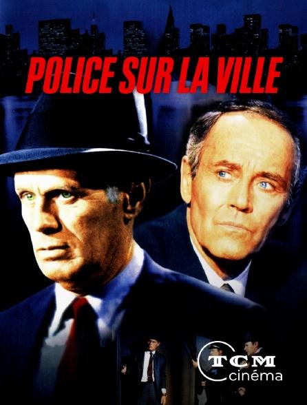 TCM Cinéma - Police sur la ville