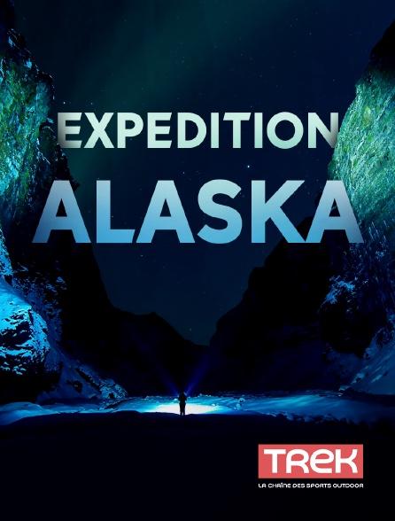 Trek - Expédition Alaska