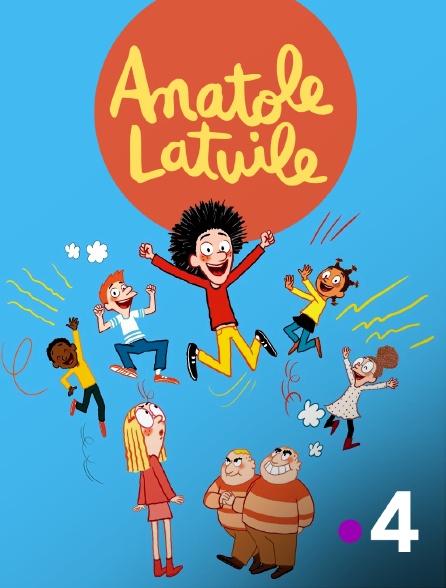 France 4 - Anatole Latuile