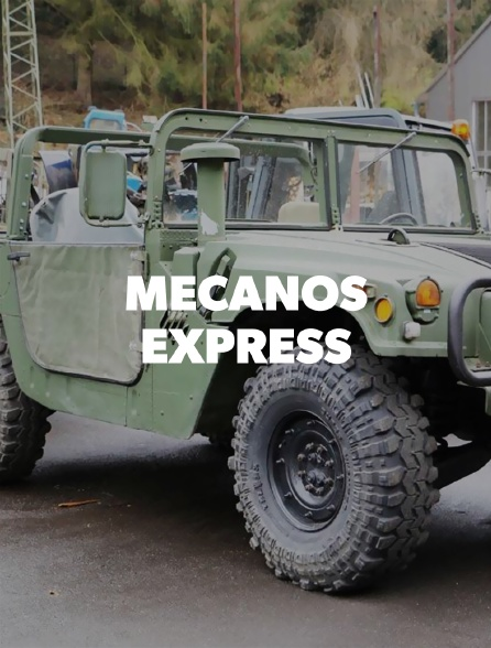 Mécanos express