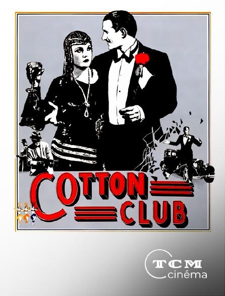 TCM Cinéma - Cotton Club