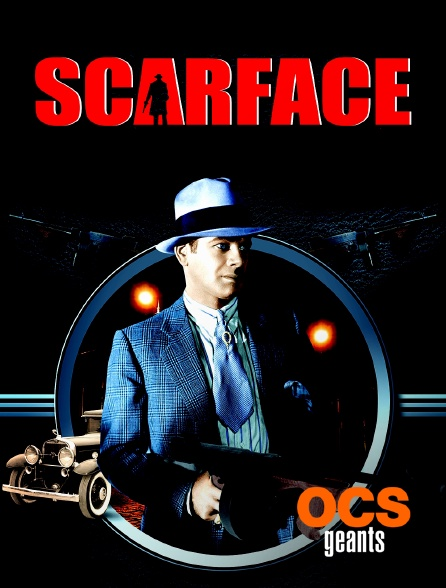 OCS Géants - Scarface